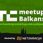TechCrunch Meetup Balkans: Be There (Zagreb, Ljubljana, Sofia and Belgrade) or Be Square!